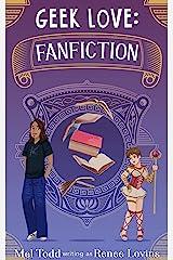 Geek Love - Fanfiction Kindle Edition