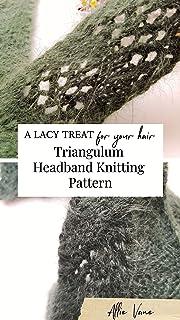 Triangulum Lace Headband Knitting Pattern (English Edition)