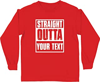 lepni.me Kids T Shirt Straight Outta Your Own Custom Text Personalized Slogan