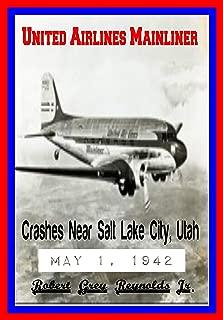 United Airlines Mainliner: Crashes Near Salt Lake City, Utah May 1, 1942 (English Edition)