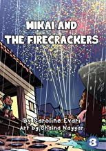 Mikai And The Firecrackers
