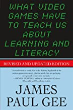 What Video Games Have to Teach Us About Learning and Literacy. Second Edition: Revised and Updated Edition