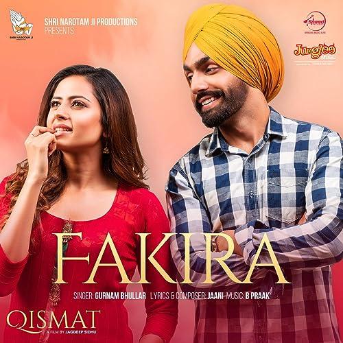 Fakira From Qismat By Gurnam Bhullar On Amazon Music Amazon Com
