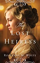 The Lost Heiress (Ladies of the Manor Book #1)