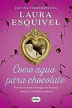 Como agua para chocolate (Como agua para chocolate 1): Novel