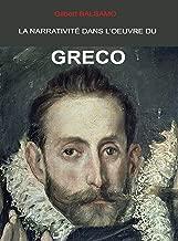 La narrativité dans l'oeuvre du Greco: Ce que le Greco a dit dans ses peintures. (French Edition)