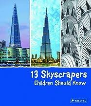 13 Skyscrapers Children Should Know (13 Children Should Know)
