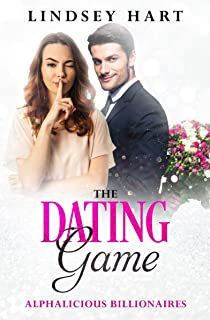 The Dating Game (Alphalicious Billionaires Book 5)