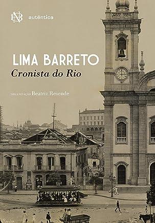 Lima Barreto: Cronista do Rio