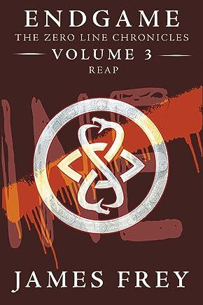 Endgame: The Zero Line Chronicles Volume 3: Reap (English Edition)