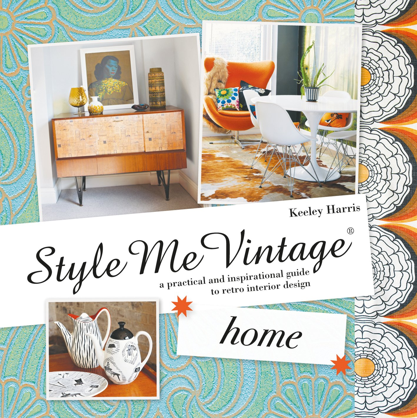 Style Me Vintage Home A Practical And Inspirational Guide To Retro Interior Design Buy Online In Cambodia Missing Category Value Products In Cambodia See Prices Reviews And Free Delivery Over 27 000 Desertcart