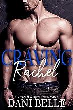 Craving Rachel: A Sensual BBW Alpha Male Romance (Craving Her Book 1)