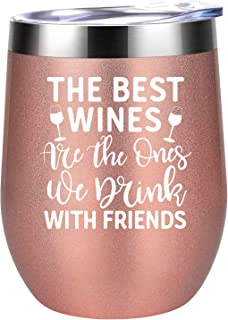 The Best Wines Are the Ones We Drink With Friends - Best Friend Friendship Gifts for Women - Birthday, Christmas Gifts for Soul Unbiological Best Sister, Friend, BFF, Besties - Coolife Wine Tumbler