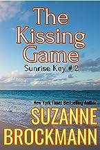 The Kissing Game: Reissue originally published 1996 (Sunrise Key Book 2)