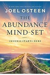 The Abundance Mind-Set: Success Starts Here Kindle Edition