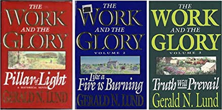 The Work And The Glory - Set #1 (Volumes 1-3) Including 1. Pillar of Light, 2. Like a Fire Burning, and 3. Truth will Prevail