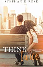 Think Twice: A brother's best friend forbidden standalone romance