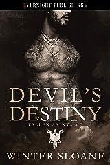 Devil's Destiny (Fallen Saints MC Book 1) Kindle Edition