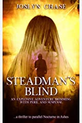 Steadman's Blind: An explosive adventure brimming with peril and suspense (The Steadman Stories Book 1) Kindle Edition