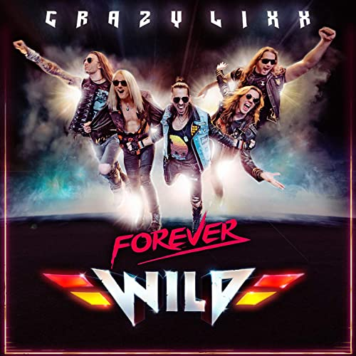 Image result for crazy lixx forever wild