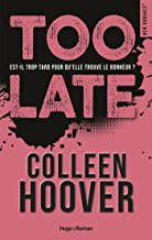 Too late (New romance) (French Edition)