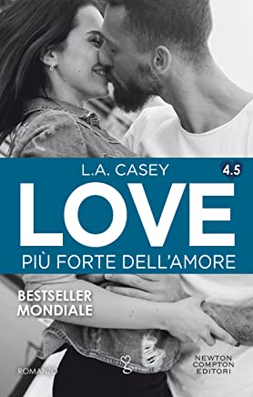 Love 4.5. Più forte dellamore (LOVE Series Vol. 8)