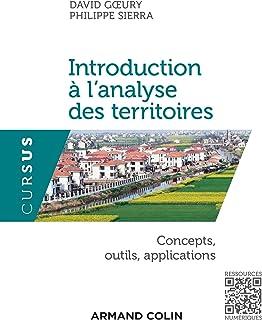 Introduction à l'analyse des territoires : Concepts, outils, applications