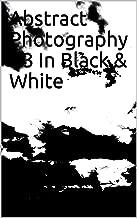 Mejor Abstract Black And White Photography de 2020 - Mejor valorados y revisados