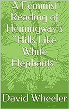 A Feminist Reading of Hemingway's