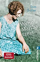 Wenn Martha tanzt: Roman (German Edition)