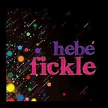 Fickle [Explicit]