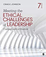 Meeting the Ethical Challenges of Leadership: Casting Light or Shadow PDF