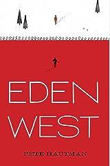Eden West Kindle Edition