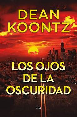 Los ojos de la oscuridad (NOVELA POLICÍACA) (Spanish Edition)