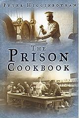 Prison Cookbook Kindle Edition