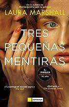 Tres pequeñas mentiras: 0 (Spanish Edition)