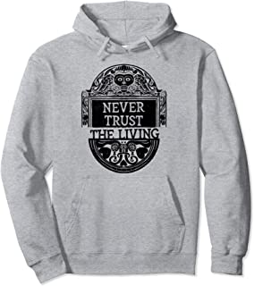 Never Trust the Living Death Occult Clothing Goth Gift Pullover Hoodie