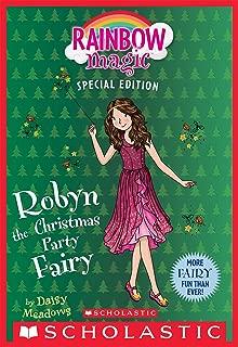 Robyn the Christmas Party Fairy (Rainbow Magic Special Edition)