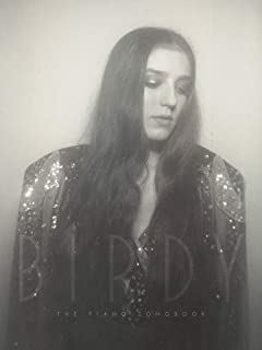 Birdy -- The Piano Songbook