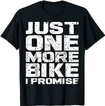 Just One More Bike Funny Mountain Biking Shirt MTB Gifts