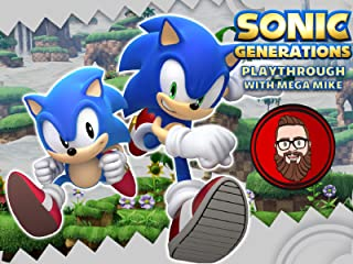 Sonic Generations Playthrough With Mega Mike