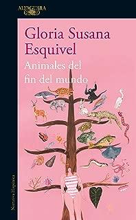 Animales del fin del mundo (Spanish Edition)
