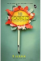 10 GOLDEN Steps of Life Kindle Edition