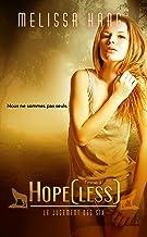 Hope[less] (Le Jugement des Six t. 1)