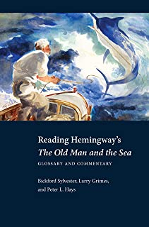 Reading Hemingway's The Old Man and the Sea: Glossary and Commentary