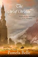 The Wolf Within (The Silver City Book 2)