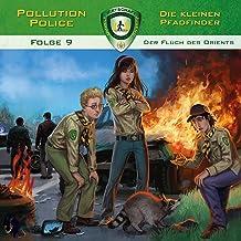 Der Fluch des Orients: Pollution Police 9