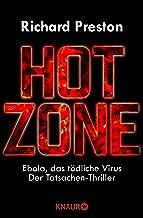 Hot Zone: Ebola, das tödliche Virus (German Edition)