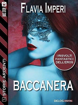 Baccanera (Storie Ardenti)