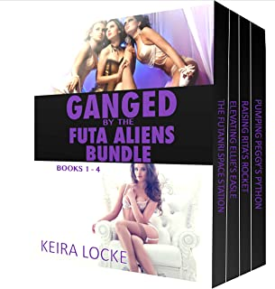 Ganged by the Futa Aliens: Bundle